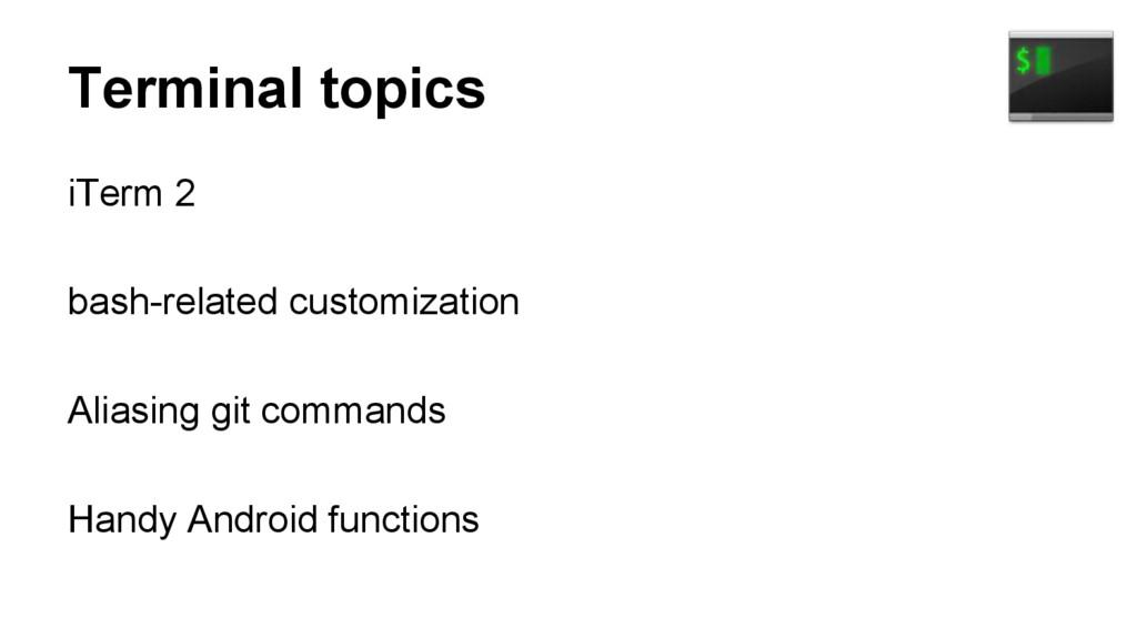 Terminal topics iTerm 2 bash-related customizat...