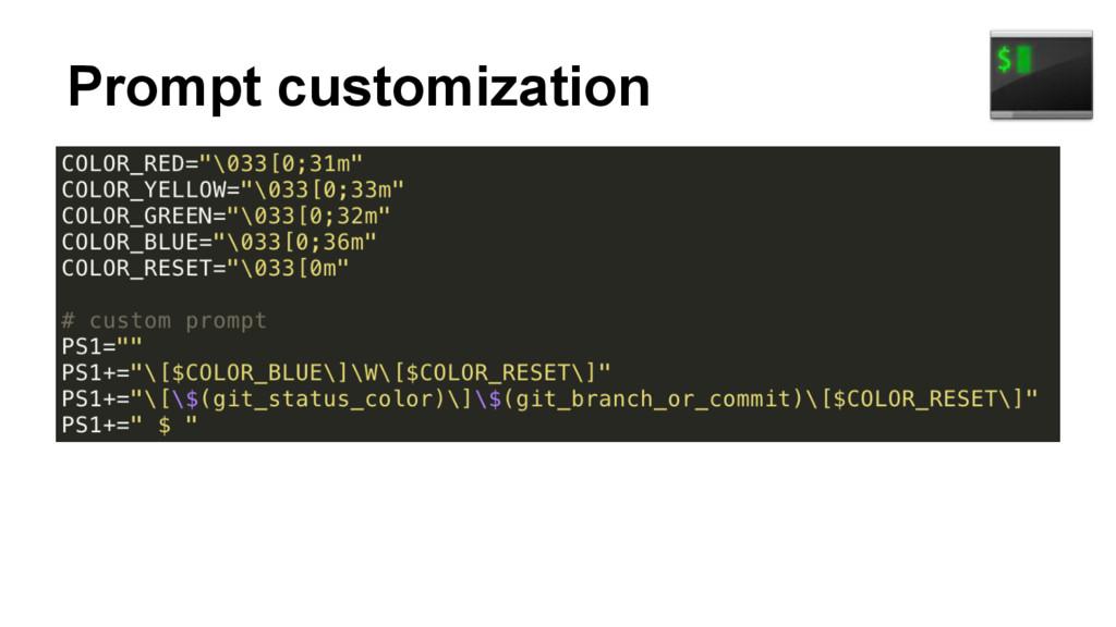 Prompt customization