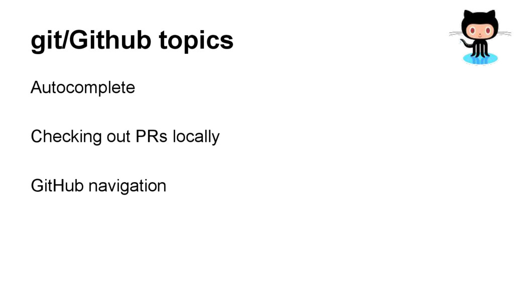 git/Github topics Autocomplete Checking out PRs...
