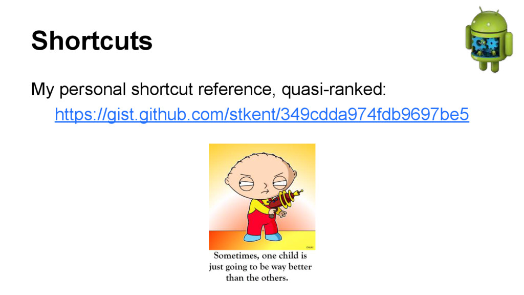 Shortcuts My personal shortcut reference, quasi...