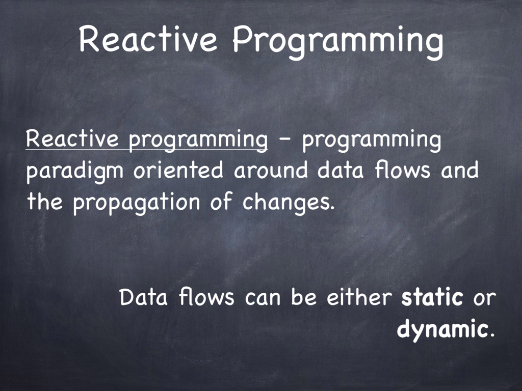Reactive programming – programming paradigm ori...
