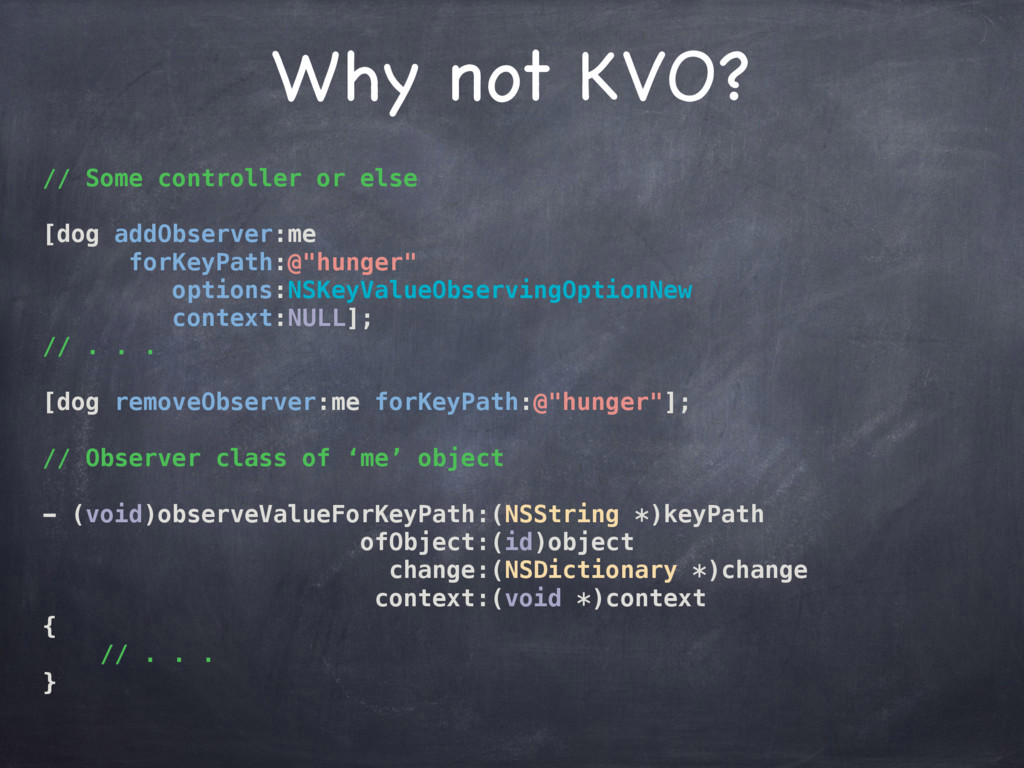 Why not KVO? // Some controller or else [dog ad...