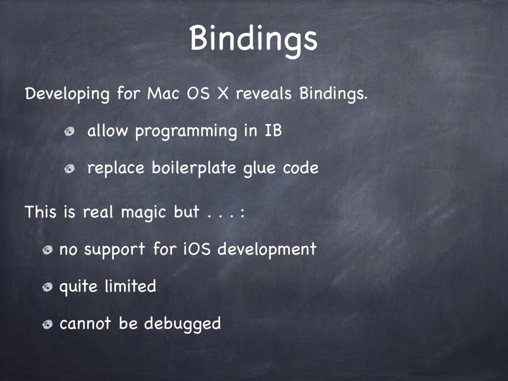 Bindings Developing for Mac OS X reveals Bindin...