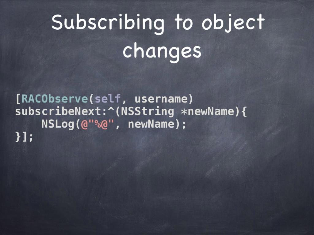 Subscribing to object changes [RACObserve(self...