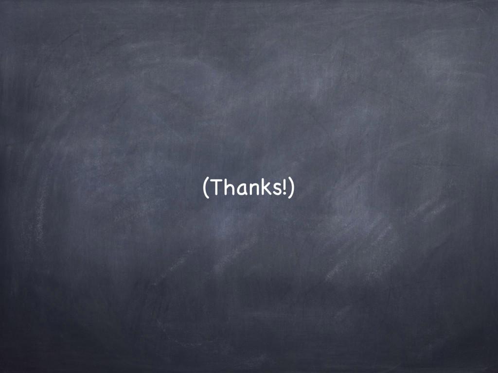 (Thanks!)