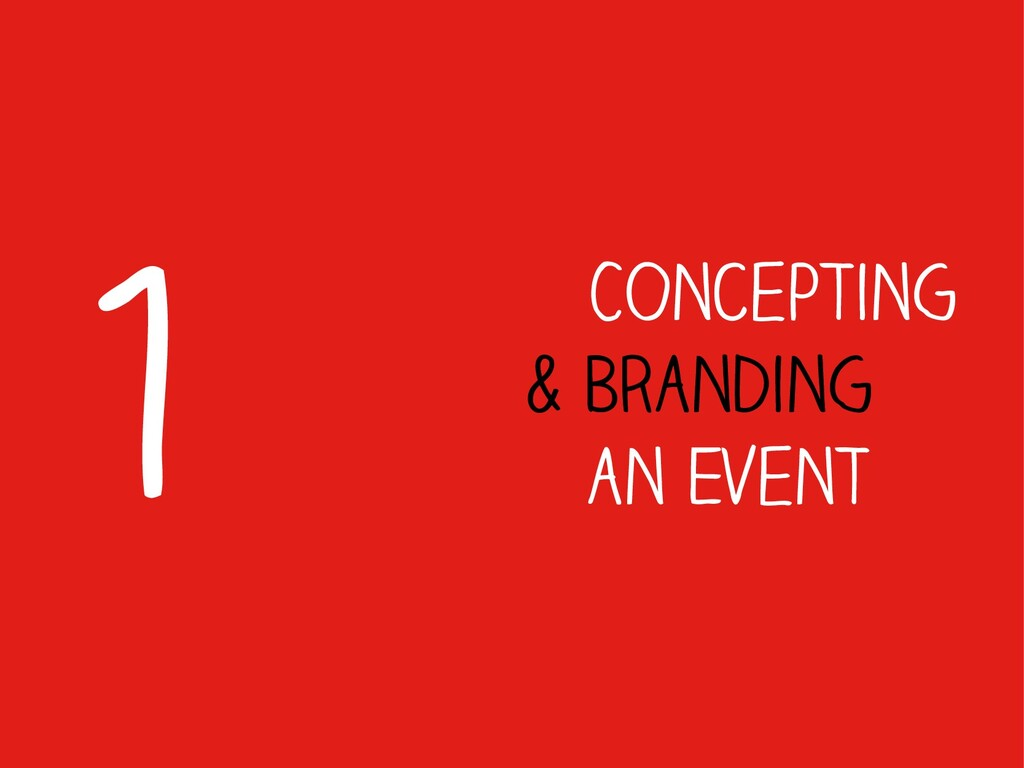 Concepting & Branding an Event 1