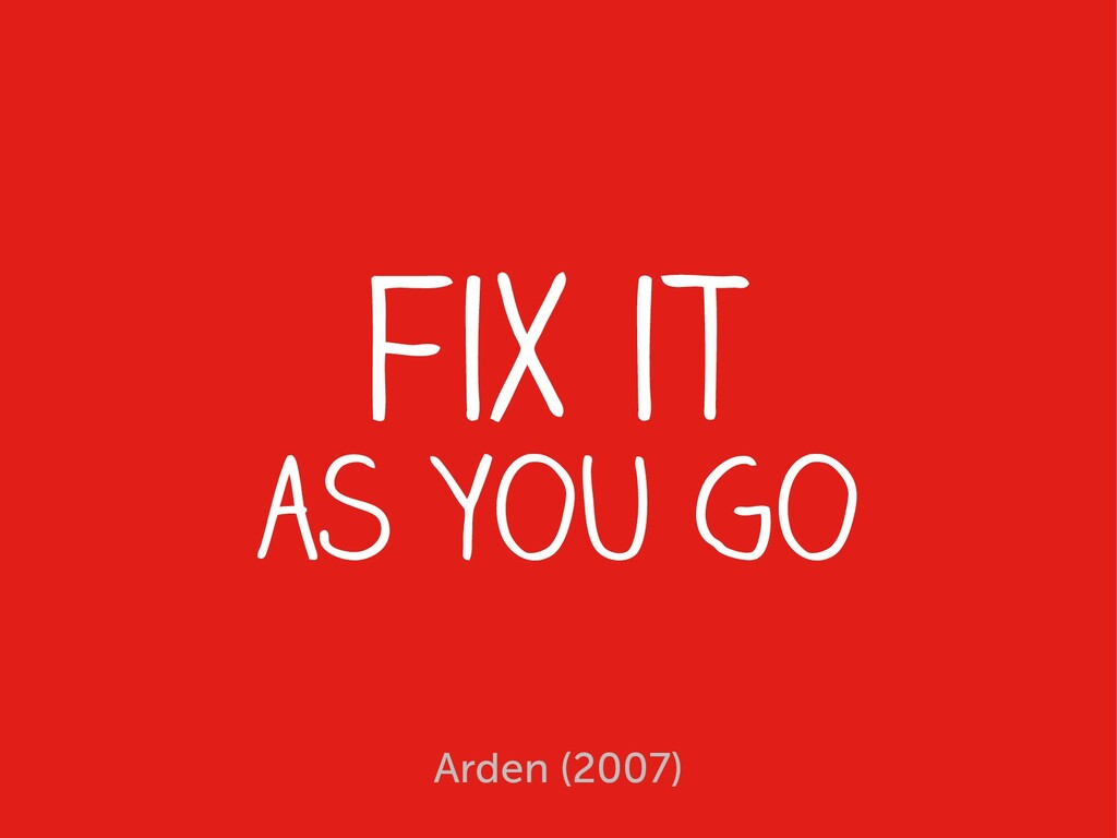 fix it as you go Arden (2007)