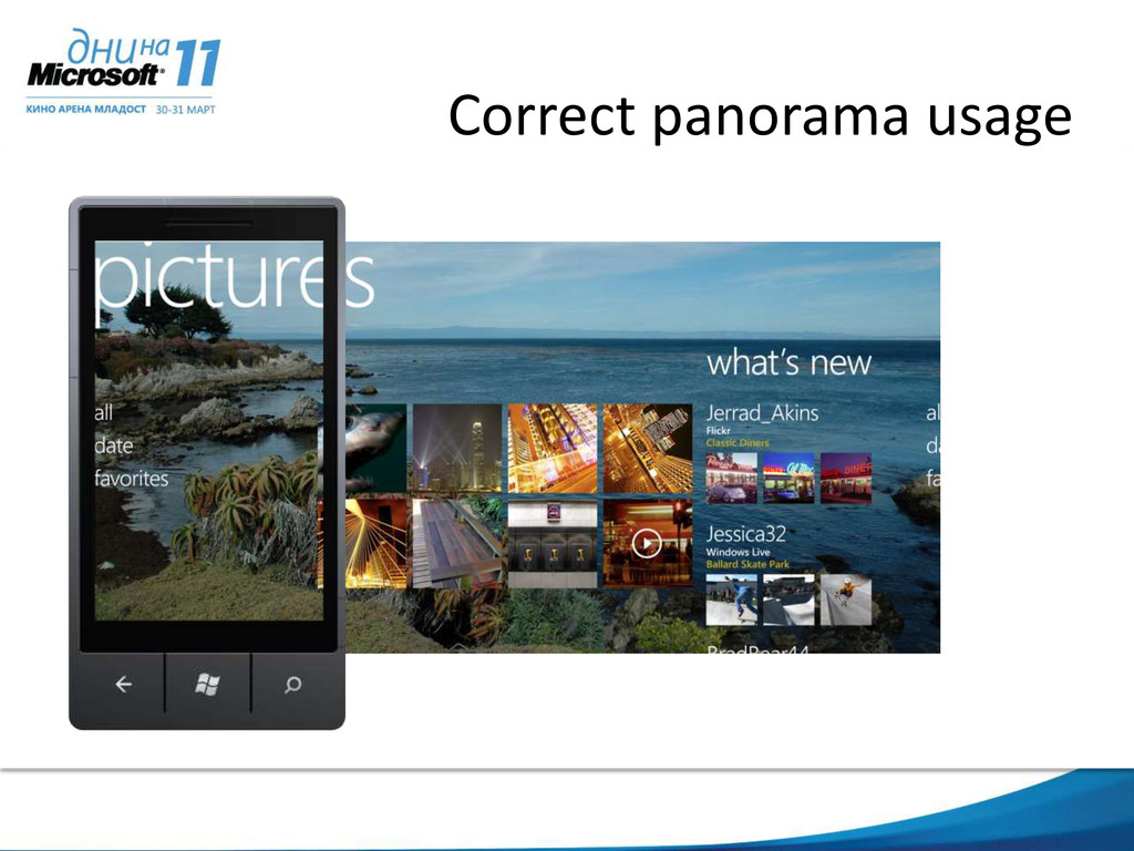 Correct panorama usage Entice the user to explo...