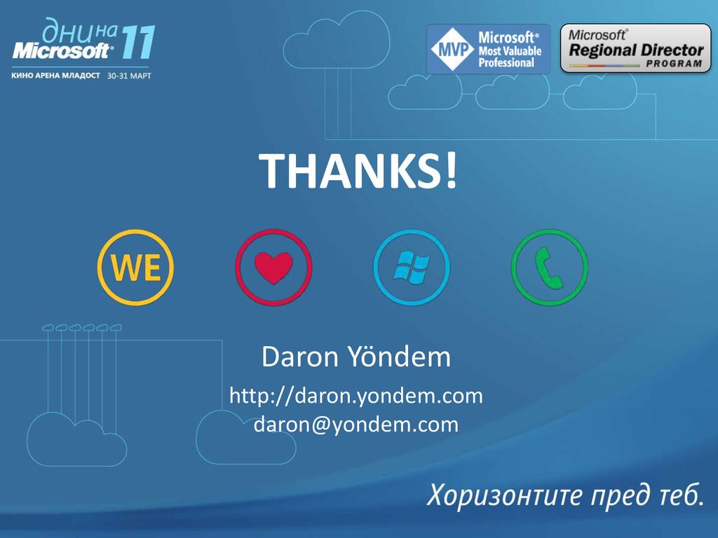 THANKS! Daron Yöndem http://daron.yondem.com da...