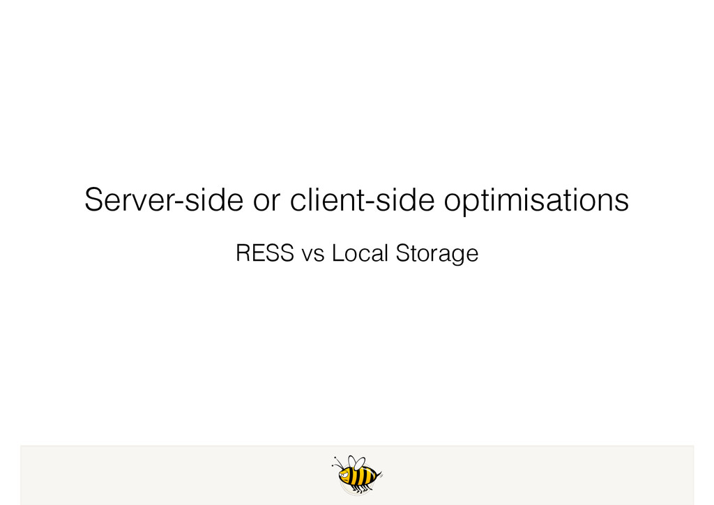 Server-side or client-side optimisations RESS v...