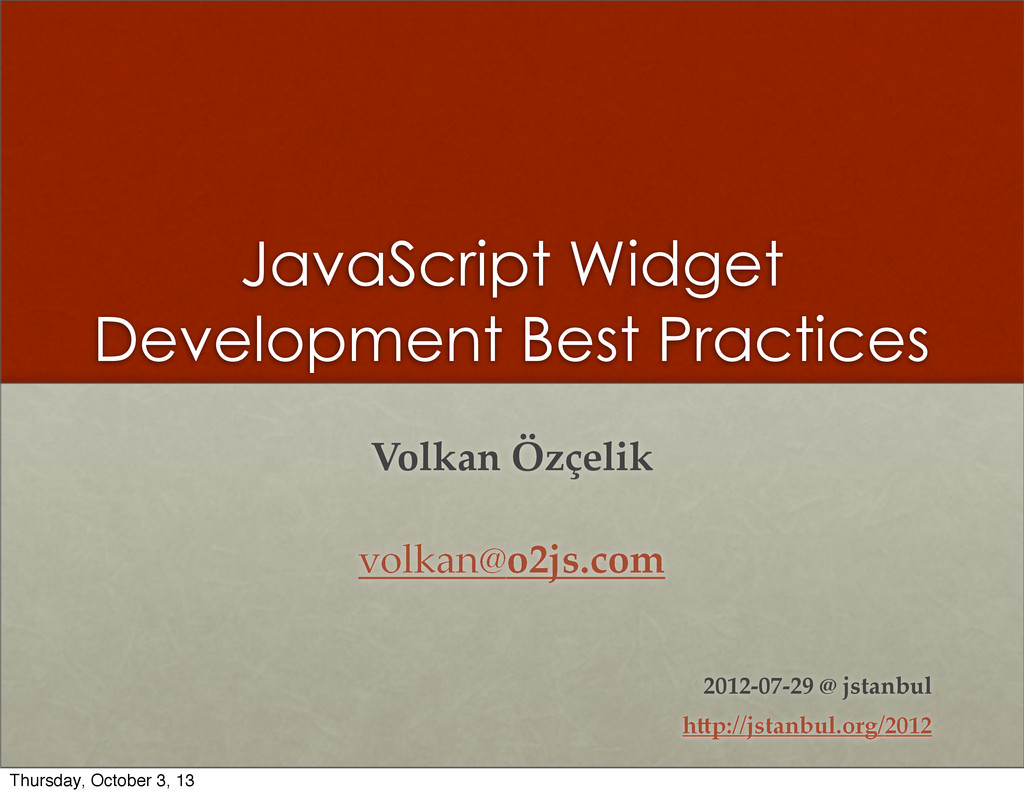 JavaScript Widget Development Best Practices Vo...