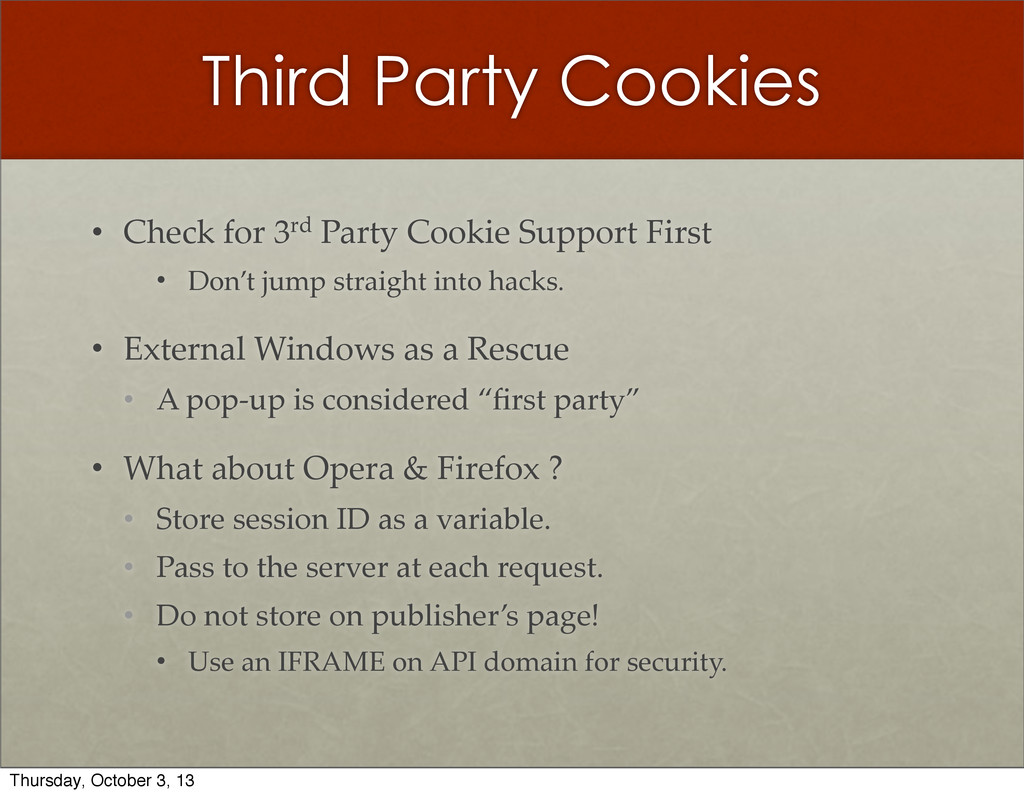 Third Party Cookies • Check  for  3rd  Party  C...