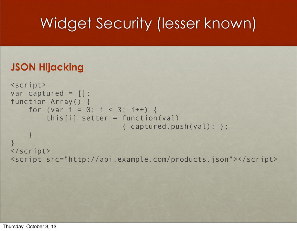 Widget Security (lesser known) JSON Hijacking <...