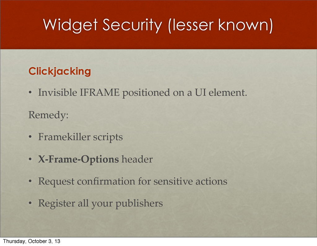 Widget Security (lesser known) Clickjacking • I...