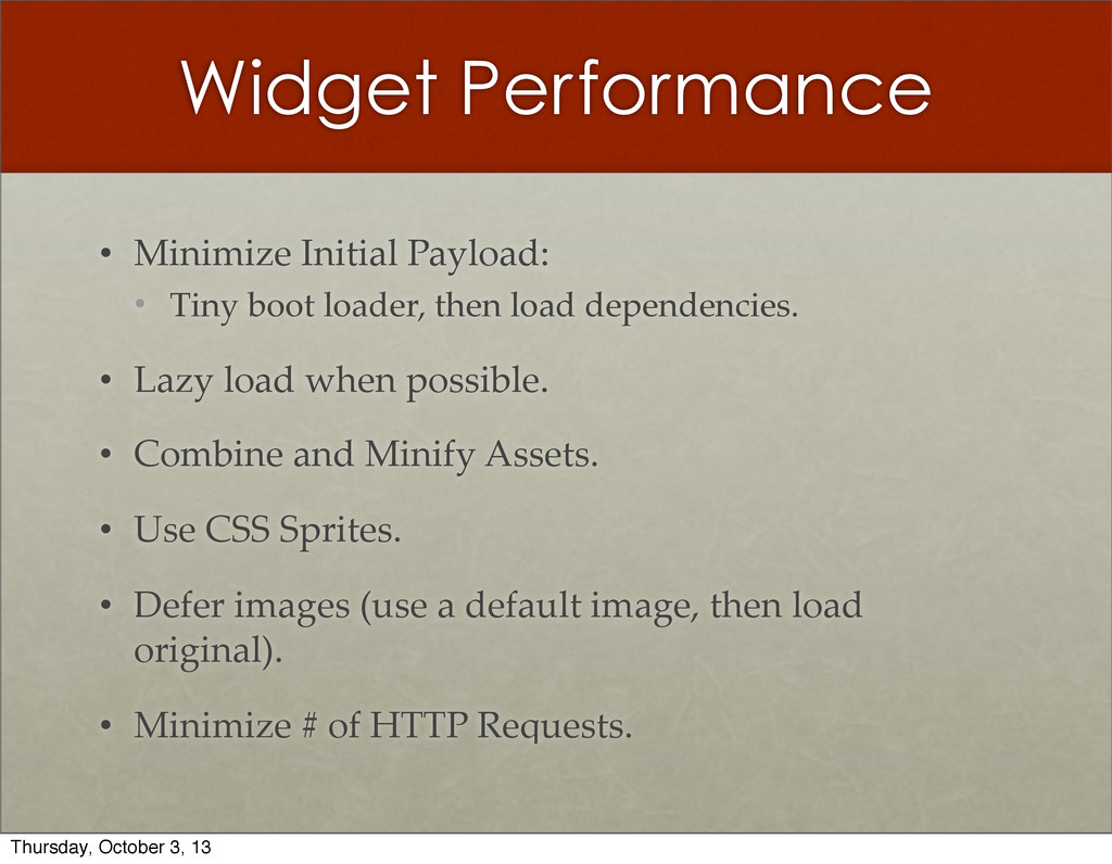 Widget Performance • Minimize Initial Payload...