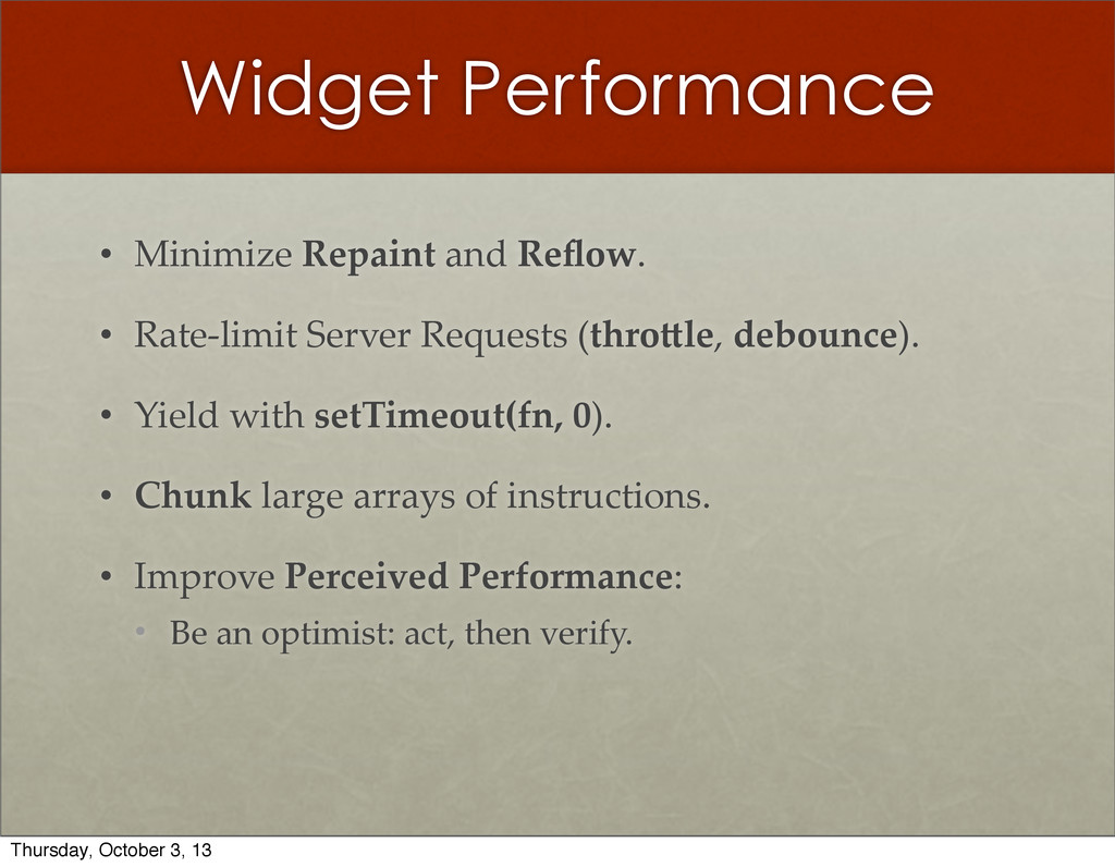 Widget Performance • Minimize  Repaint  and  Re...