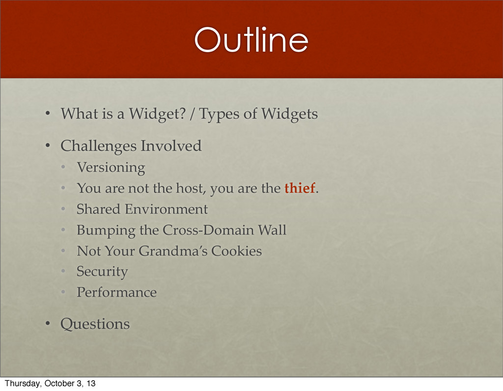 Outline • What  is  a  Widget?  /  Types  of  W...