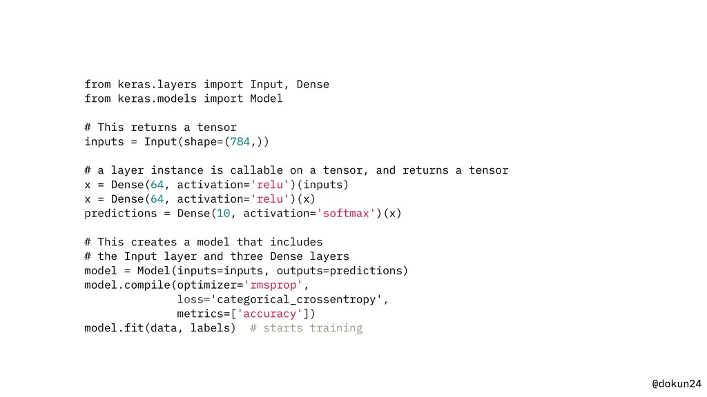 @dokun24 from keras.layers import Input, Dense ...