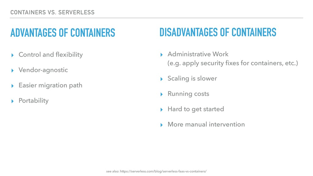 CONTAINERS VS. SERVERLESS ADVANTAGES OF CONTAIN...