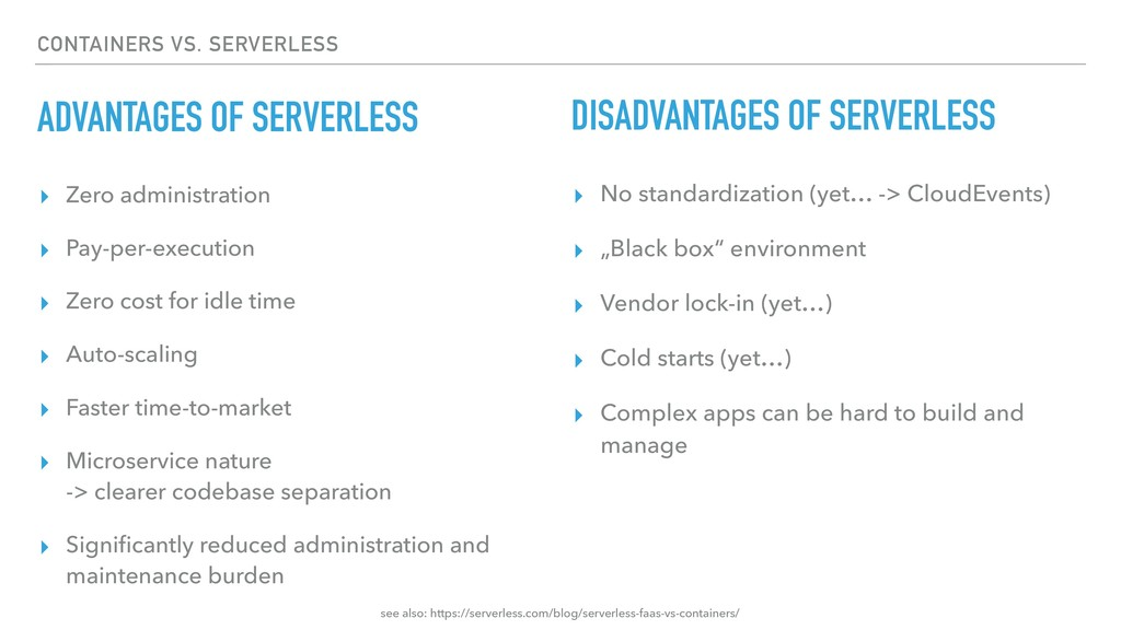 CONTAINERS VS. SERVERLESS ADVANTAGES OF SERVERL...
