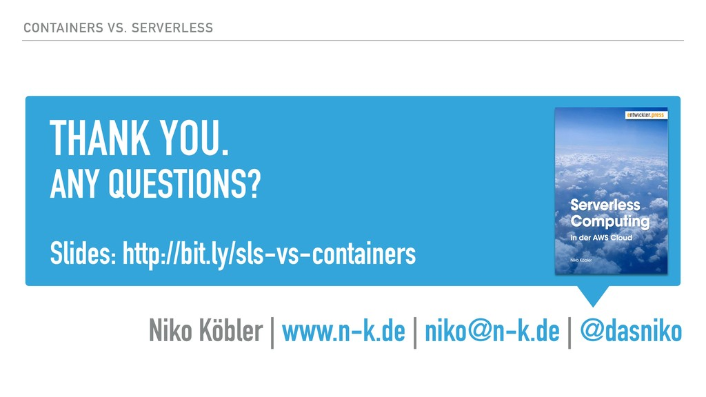 THANK YOU. ANY QUESTIONS? Slides: http://bit.ly...