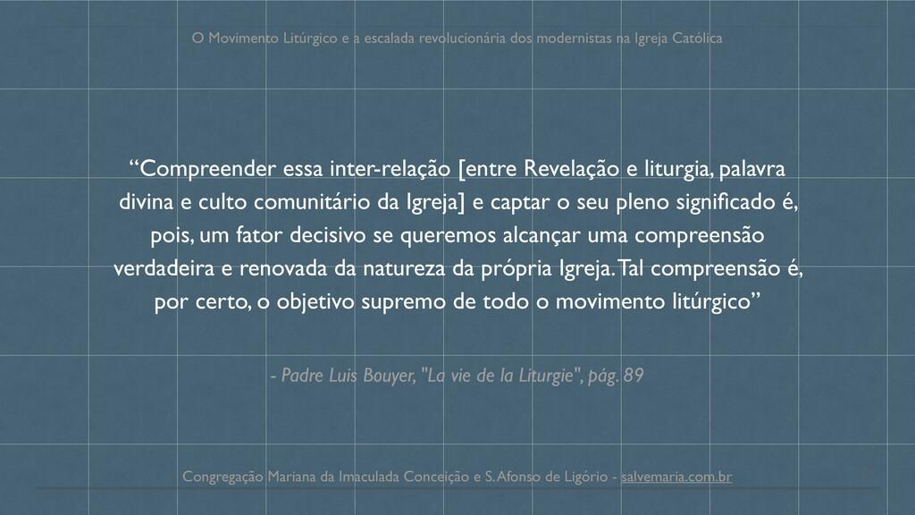 """- Padre Luis Bouyer, """"La vie de la Liturgie"""", p..."""
