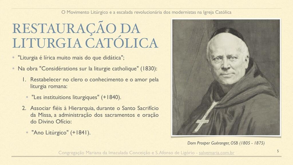 """• """"Liturgia é lírica muito mais do que didática..."""
