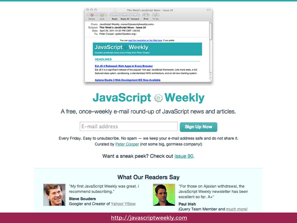 http://javascriptweekly.com
