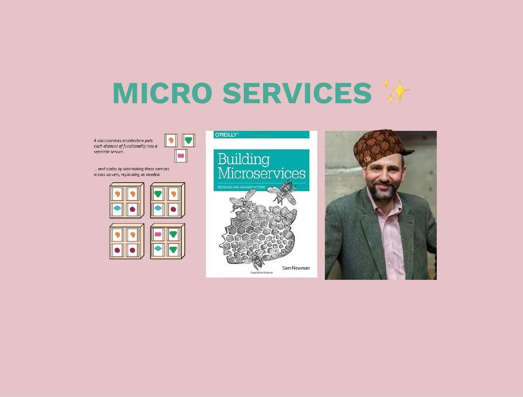 MICRO SERVICES ✨