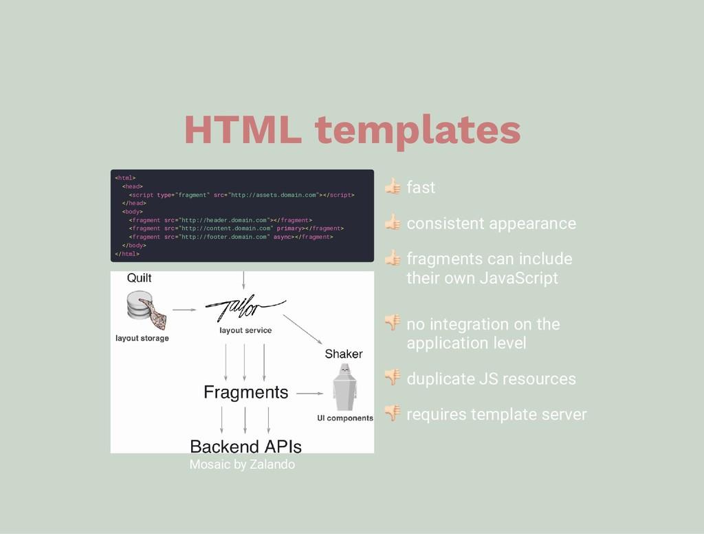 "HTML templates <html> <head> <script type=""frag..."