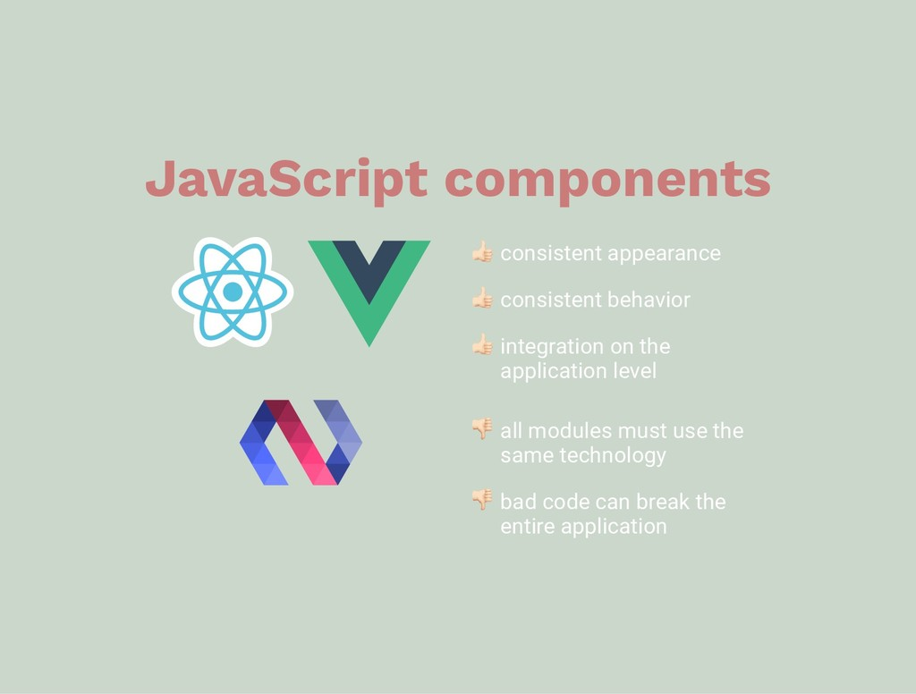 JavaScript components consistent appearance con...