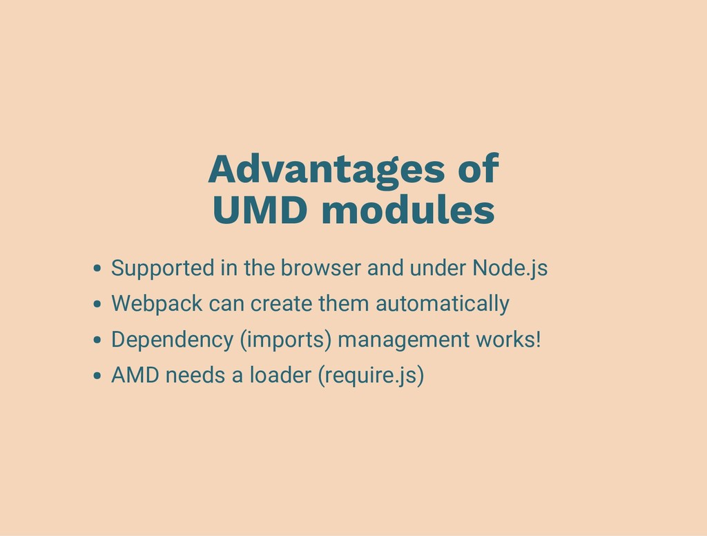 Advantages of UMD modules Supported in the brow...