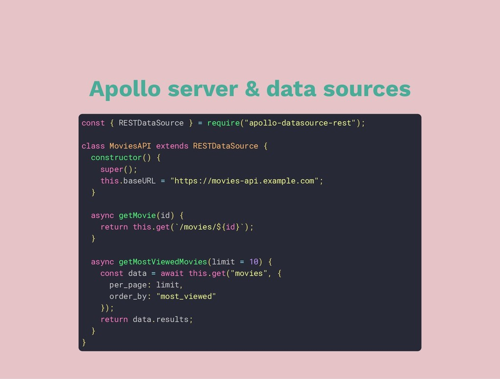 Apollo server & data sources const { RESTDataSo...