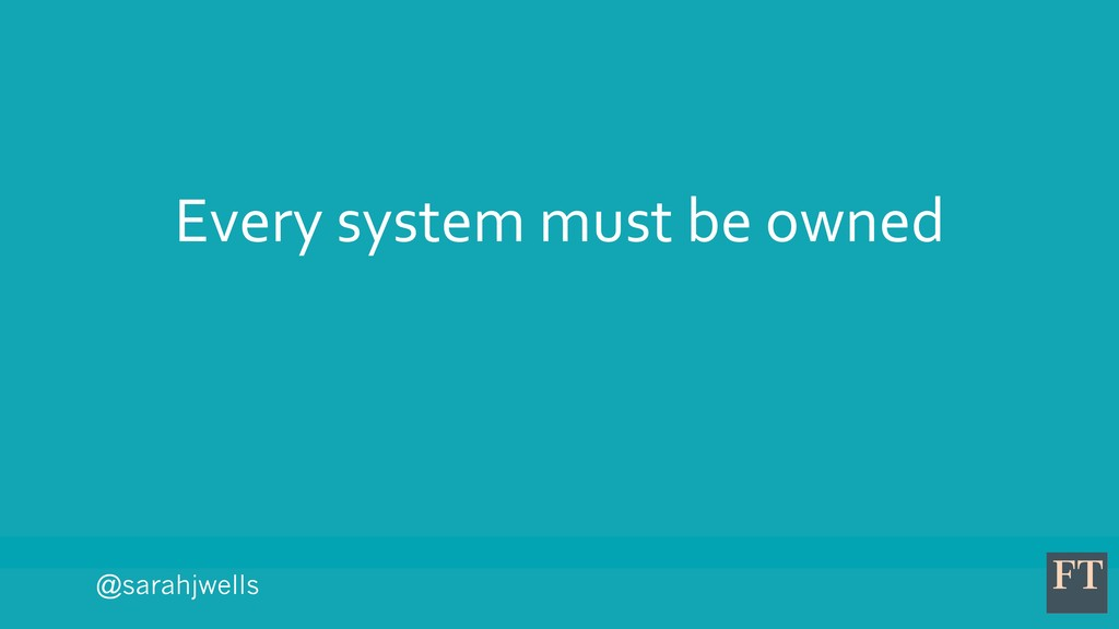 @sarahjwells Every system must be owned