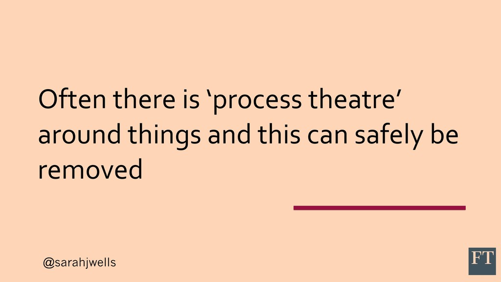 @sarahjwells Often there is 'process theatre' a...