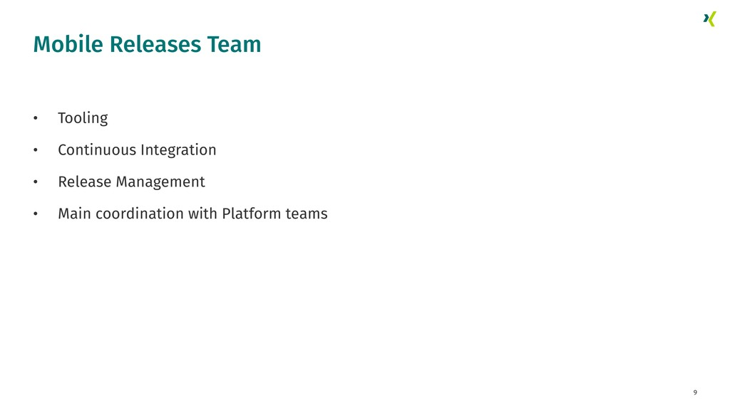 9 • Tooling • Continuous Integration • Release ...