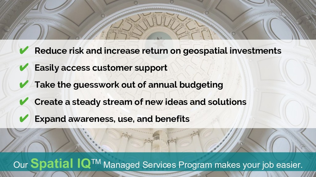 Our Spatial IQTM Managed Services Program makes...