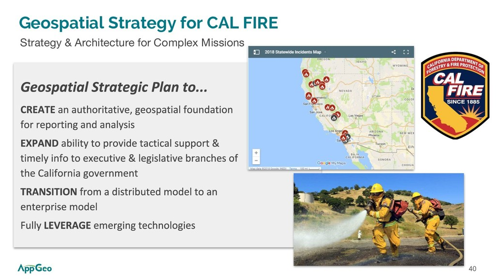 40 Geospatial Strategy for CAL FIRE Strategy & ...