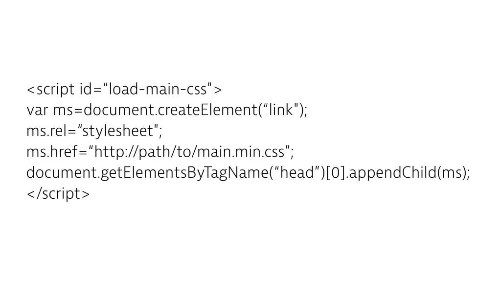 "<script id=""load-main-css""> var ms=document.cre..."
