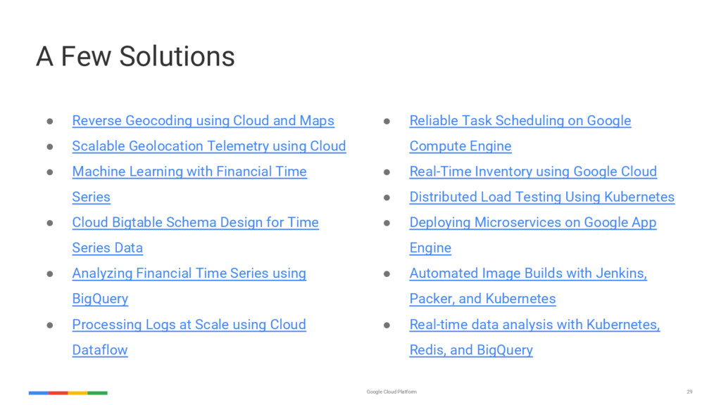 29 Google Cloud Platform ● Reverse Geocoding us...