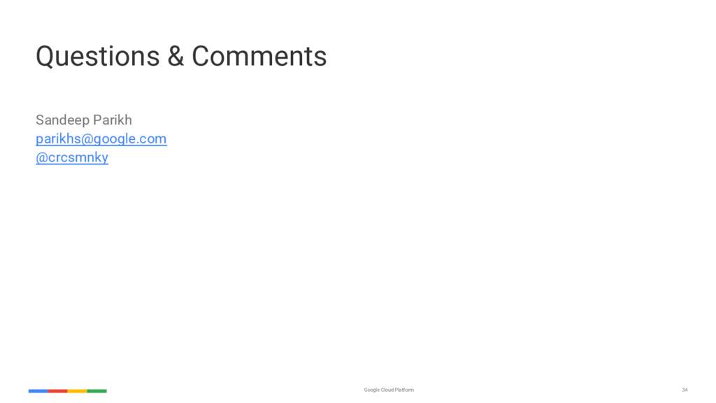 34 Google Cloud Platform Questions & Comments S...