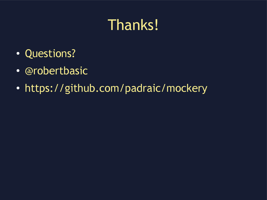 Thanks! ● Questions? ● @robertbasic ● https://g...