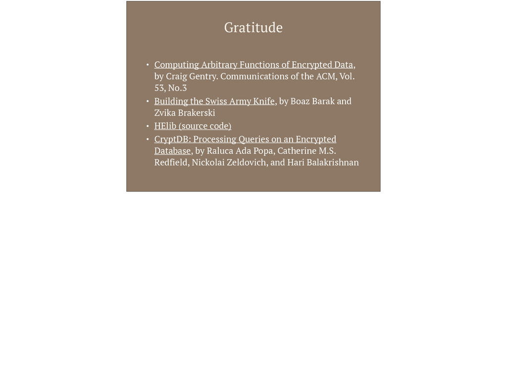 Gratitude • Computing Arbitrary Functions of En...