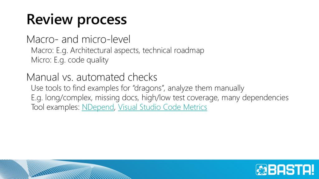 Review process Macro- and micro-level Macro: E....