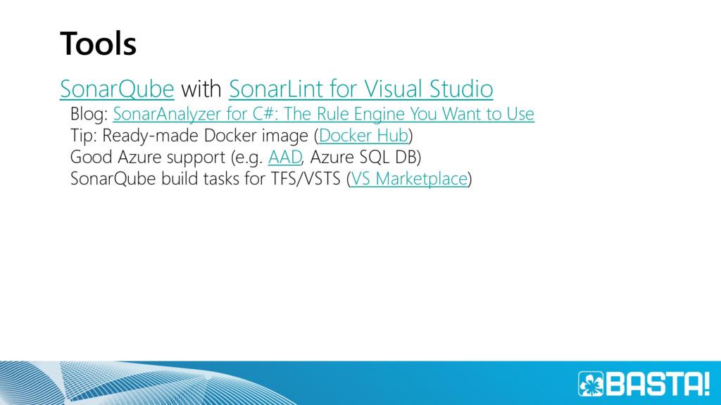 Tools SonarQube with SonarLint for Visual Studi...