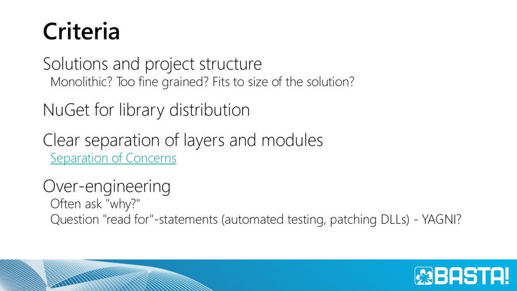 Criteria Solutions and project structure Monoli...