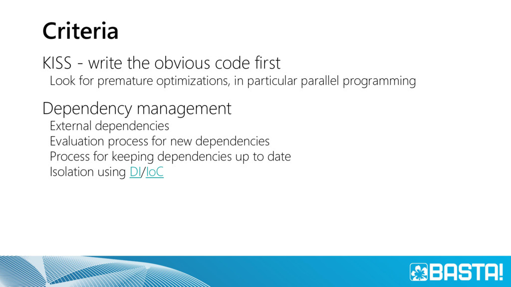 Criteria KISS - write the obvious code first Lo...