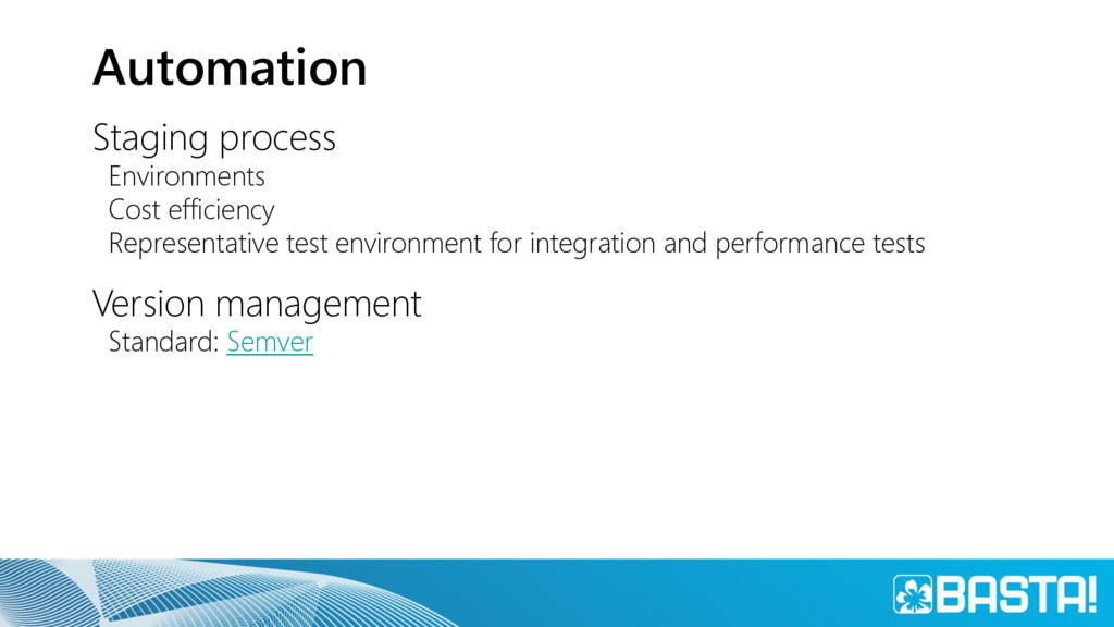 Automation Staging process Environments Cost ef...