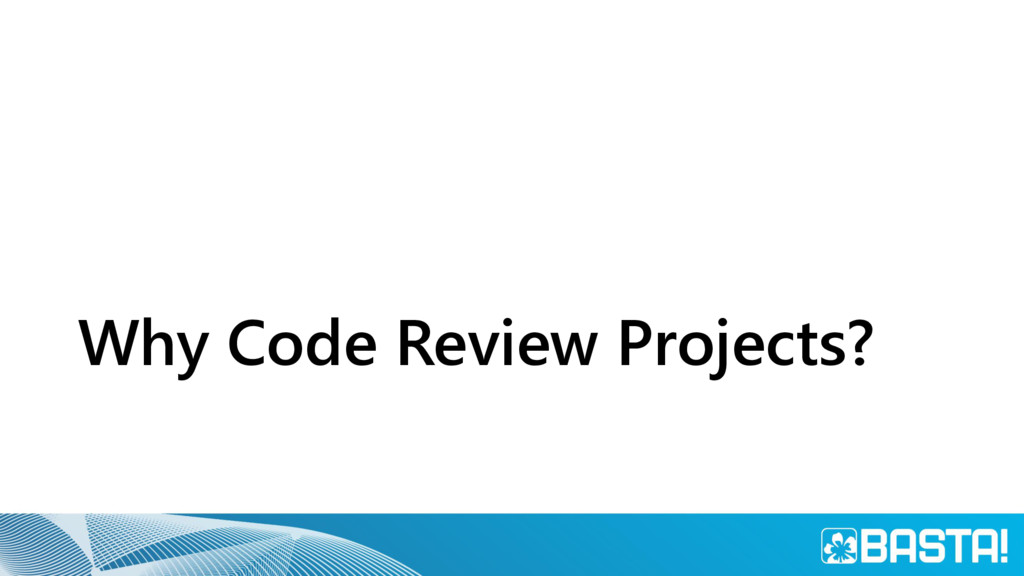 Why Code Review Projects?