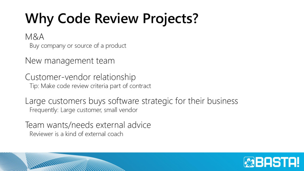 Why Code Review Projects? M&A Buy company or so...